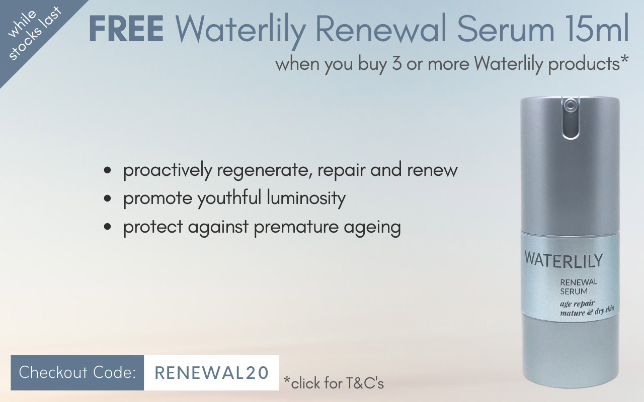 FREE Waterlily Renewal Serum 15ml when you purchase 3 or more Waterlily products