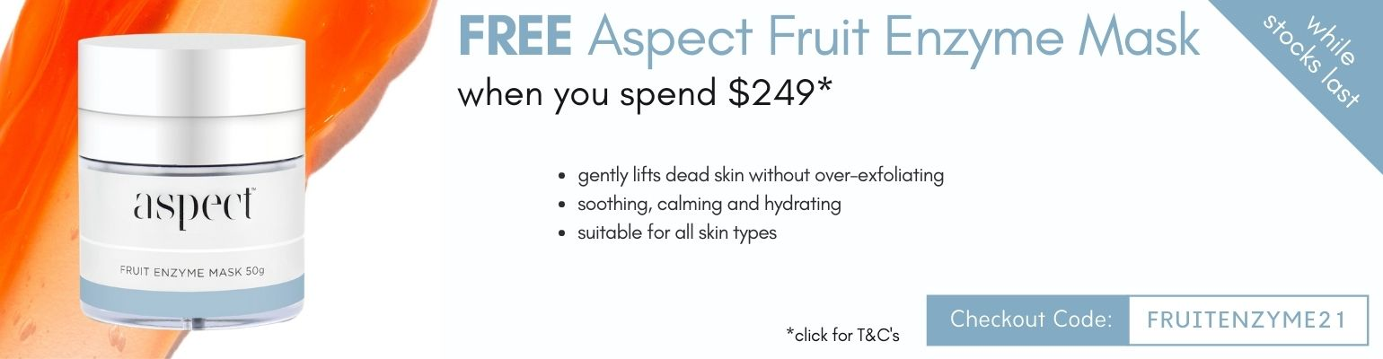 Free Aspect Fruit Enzyme Mask when you spend $249