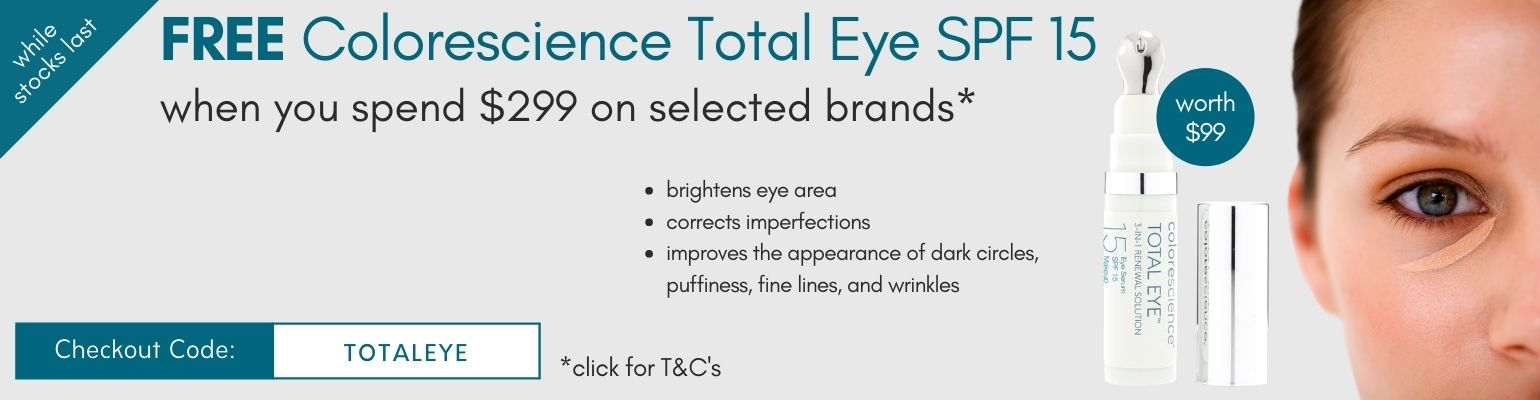 Free Colorescience Total Eye SPF 15 when you spend $299 on selected brands