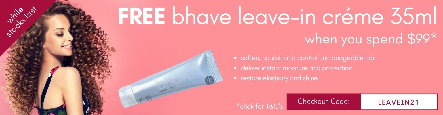 Free bhave leave-in créme 35ml when you spend $99